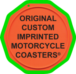 Original Custom Imprinted Motorcycle Coasters®